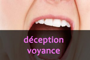 deception voyance